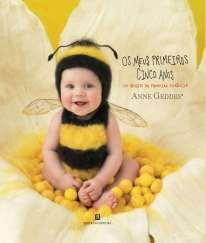 os primeiros 5 anos - abelhinhas